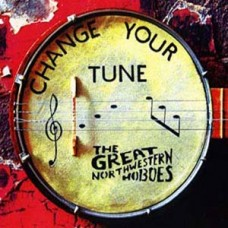 The Great Northwestern Hoboes Change Your Tune CD Single