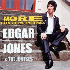 "Edgar Jones and The Joneses More Than You've Ever Had 7"" Single"