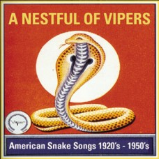A Nestful of Vipers American Snakes Songs 1920's -1950's DOWNLOAD