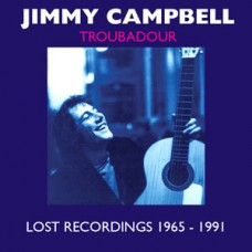 Jimmy Campbell Troubadour Lost Recordings 1965-1991 CD