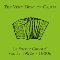 La Stomp Creole The very best of Cajun Vol 1 1920's – 1930's DOWNLOAD