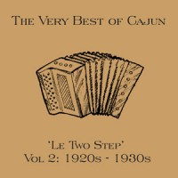 Le Two Step The very best of Cajun Vol 2 1920's – 1930's DOWNLOAD
