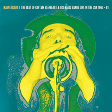 MAGNETICISM II The Very Best of Captain Beefheart & his Magic Bands Live in the USA 1966 – 81 LP
