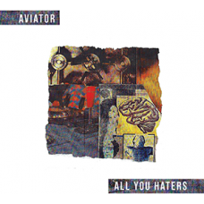Aviator All You Haters DOWNLOAD
