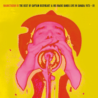 MAGNETICISM IiI TThe Best of Captain Beefheart & his Magic Bands Live in the Canada 1973 – 81 DOWNLOAD