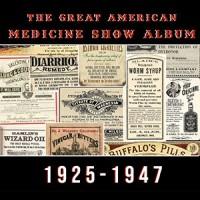 The Great American Medicine Show album 1925 - 1947 DOWNLOAD